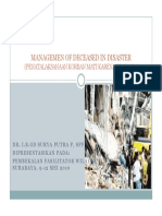 Microsoft PowerPoint - 5. MANAGEMEN OF DECEASED IN DISASTER- dr. I.B.G. Surya [Compatibility M.pdf