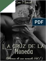 1. La Cruz de La Moneda (Serie Extremos de Una Moneda) - Rae Maval