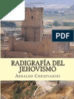 CHRISTIANINI, Arnaldo - Radiografia del Jehovismo.pdf