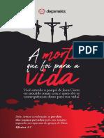 Flyer a Morte Que Foi Para a Vida (FRENTE)