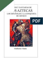 GM - Mitos y Fantasías de Los Aztecas, Los Españoles y La Conquista