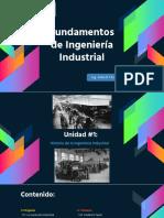 Clase #1 Unidad 1 Historia Dela Ingeniería Industrial Orígenes