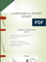 SOLDADURA AL ESTADO SÓLIDO.pptx