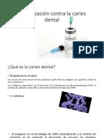 Inmunizacion Contra La Caries Dental
