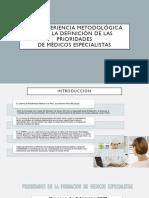 METODOLÓGICA PARA LA DEFINICIÓN DE LAS PRIORIDADES DE MÉDICOS ESPECIALISTAS
