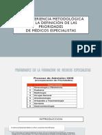 METODOLÓGICA PARA LA DEFINICIÓN DE LAS PRIORIDADES MÉDICOS ESPECIALISTAS