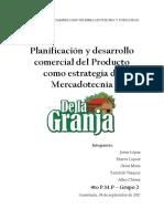 Planificación y Desarrollo Comercial Del Producto Como Estrategia de Mercadotecnia de La Granja