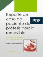 Reporte de Paciente Protesis Parcial Removible