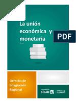 La Unión Económica y Monetaria (1)