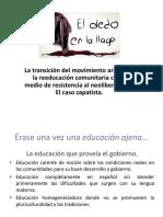 El Caso Zapatista y La Otra Educación