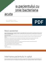 Ingrijirea pacientului cu pneumonie bacteriana acuta_Georgescu Valeriu.pptx