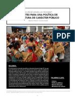 APUNTES PARA UNA POLÍTICA DE  LA CULTURA DE CARÁCTER PÚBLICO