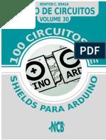 100 circuitos de shields para arduino - Banco de Circuitos - Vol 30.pdf