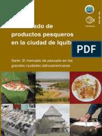 El Mercado de Productos Pesqueros en La Ciudad de Iquitos