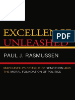Paul J. Rasmussen-Excellence Unleashed_ Machiavelli's Critique of Xenophon and the Moral Foundation of Politics-Lexington Books (2009).pdf