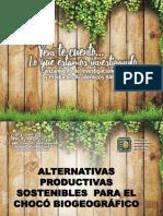 ALTERNATIVAS PRODUCTIVAS  SOSTENIBLES  PARA EL CHOCÓ BIOGEOGRÁFICO