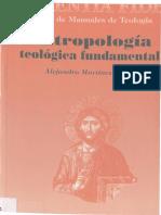 ANTROPOLOGÍA TEOLÓGICA FUNDAMENTAL, Alejandro Martínez Sierra.pdf