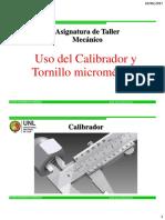 Uso del Calibrador y Tornillo Micrométrico