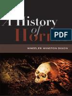 01 - Wheeler Winston Dixon-A History of Horror-Rutgers University Press (2010)