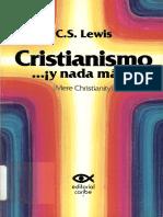C. S. LEWIS. Cristianismo y nada mas.pdf