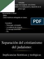 Clase 5 Separacion Cristianismo y Judaismo