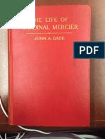The Life of Cardinal Mercier - John a. Gade