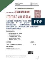 Cambios recientes en el Sector Bancario  y Su Efecto en Integración Competencia y Eficiencia en Los Mercados Bancarios Latinoamericanos