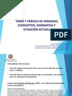 TRATA Y TRÁFICO DE PERSONAS (CONCEPTOS, NORMATIVA Y SITUACIÓN ACTUAL)
