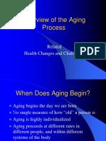 Module IV Unit 1 Lecture OverviewoftheAgingProcess