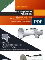 Sewa Megaphone Di Pekanbaru | WA 0878 9381 1922