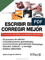 ESCRIBIR BIEN, CORREGIR MEJOR. CORRECCIÓN DE ESTILO Y PROPIEDAD IDIOMÁTICA.pdf