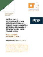 DIRETRIZES E RECOMENDAÇÕES PARA PROCEDIMENTOS BUCOMAXILOFACIAIS VF5 compilada 2018 07 texto final