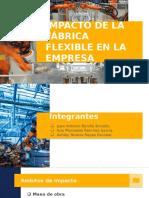 #4 Impacto de La Fábrica Flexible en La Empresa