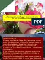 La psicología de Jean Piaget y el constructivismo  Jaime Botello Valle