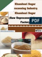 Khandsari Sugar Processing Industry