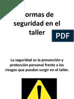 Normas de Seguridad en El Taller