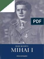 Ioan Scurtu-Istoria Românilor În Timpul Celor Patru Regi (1866–1947)_ MIHAI I. IV-Editura Enciclopedică (2004)
