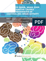 Mind Over Brain Brain Over Mind - Cognitive Causes and Consequences of Controlling Brain Activity