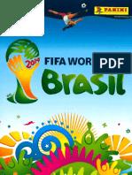 Album Panini Mundial 2014 Brasil