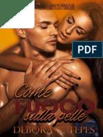 Come Fuoco Sulla Pelle (Dangerous Souls Series #3) (Italian Edition)