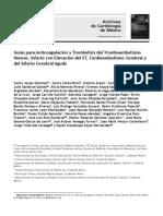 Guías para Anticoagulación y Trombolisis del Tromboembolismo Venoso, Infarto con Elevación del ST, Cardioembolismo Cerebral y del Infarto Cerebral Agudo