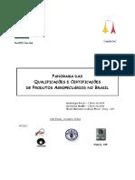 PANORAMA DAS Qualificações e Certificações de Produtos Agropecuários No Brasil - Manual