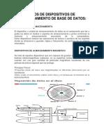 Tipos de Dispositivos de Almacenamiento de Base de Datos