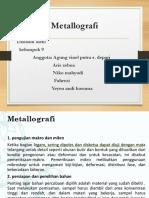 ppt kelompok 9  (metallografi).pptx