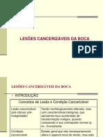 Lesoes Cancerizaveis Da Boca