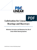 Lubrication for linear Bearings Raceways