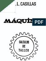 Máquinas. Cálculos de taller. A. L. Casillas