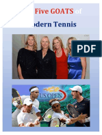 The Five GOATS of Modern Tennis