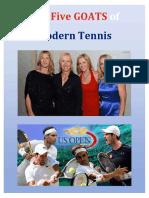 The Five GOATS of Modern Tennis