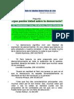 ¿Qué piensa Usted sobre la democracia? Parte II